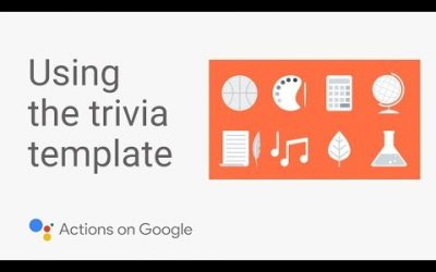 Do It Yourself – Tutorials – Build a Trivia Game for the Google Assistant with No Code – Template Tutorial #2