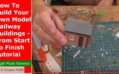 Do It Yourself – Tutorials – How To Scratch Build Your Own Model Railway Buildings – From Start To Finish {COMPLETE TUTORIAL}