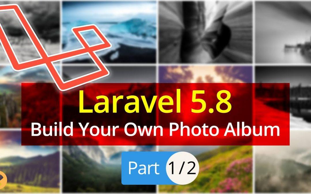 Laravel5.8 Tutorial | Build your Own Photo Gallery (Part 1) 2019 | Eduonix