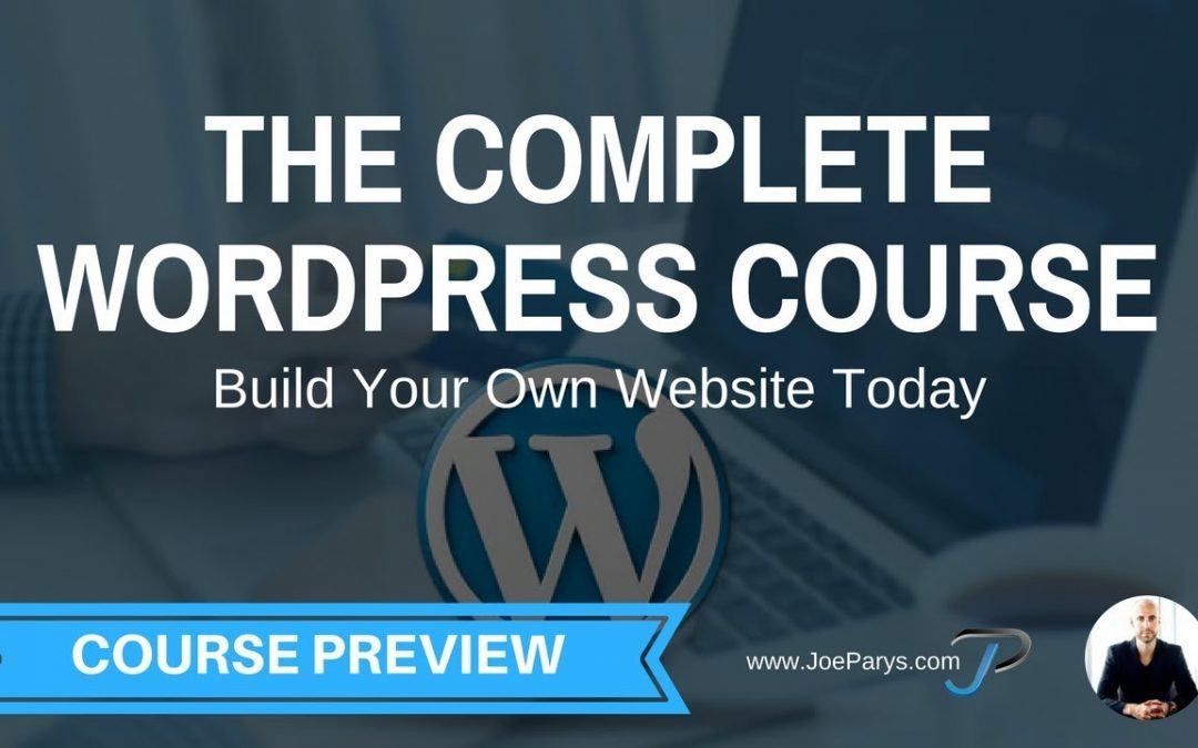 The Complete Wordpress Course Build Your Own Website Today Free Preview Video