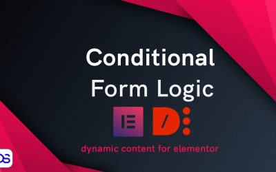 Elementor forms conditional logic fields – Dynamic content for elementor plugin