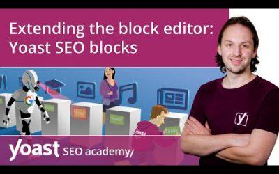 Extending the WordPress block editor: Yoast SEO blocks | Block editor training