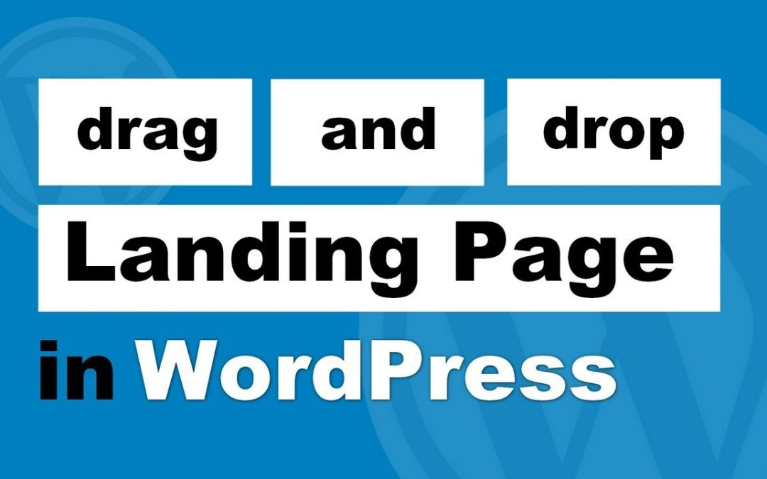 How To Build A Landing Page In WordPress Without A Designer