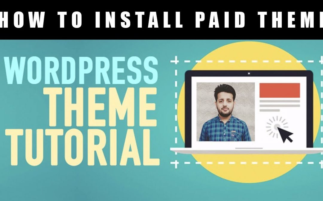 How To Download And Install Free & Paid Wordpress Theme