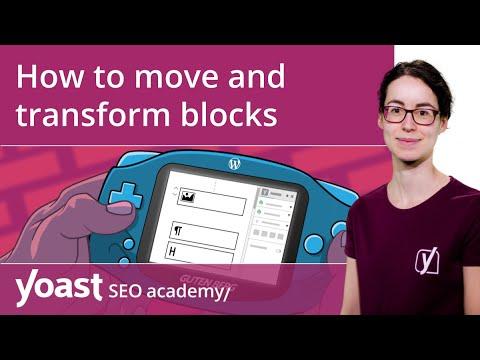 How to move and transform blocks in the WordPress block editor | Block editor training