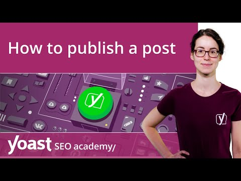 How to publish a post with the WordPress block editor | Block editor training