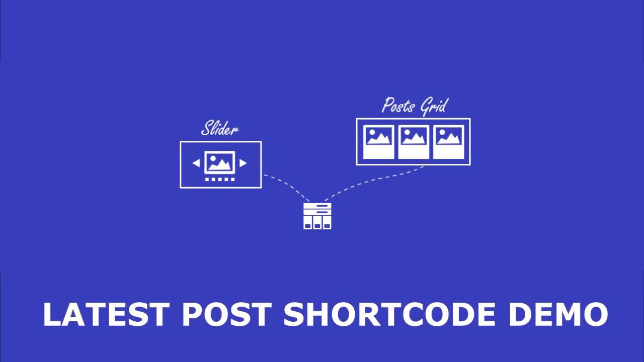 Latest Post Shortcode - WordPress Plugin Demo