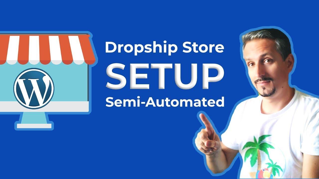 WooCommerce Dropshipping Store (Semi-Automated Method)
