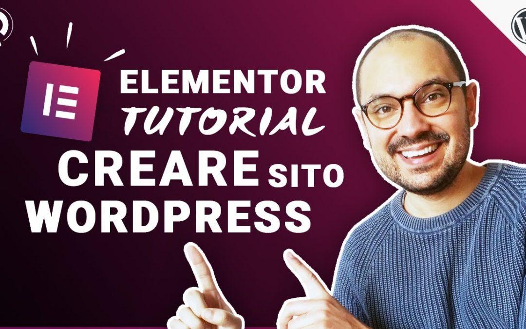 Come creare un sito WordPress Elementor Tutorial Ita 2020 (1h 30' GUIDA COMPLETA)