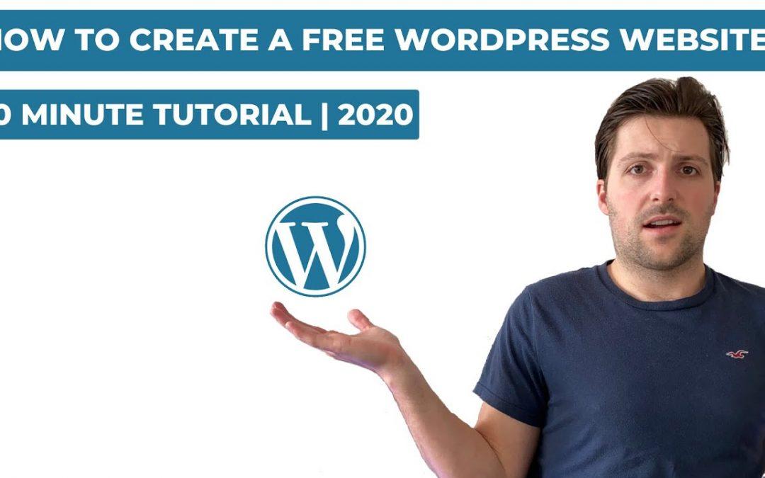 How To Create A Free WordPress Website (2020) | 10 Minute Tutorial