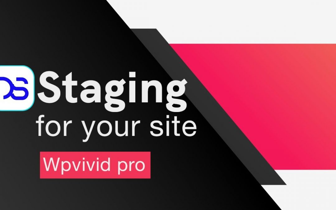Wordpress staging setup and copy to live site - with WpVivid pro plugin