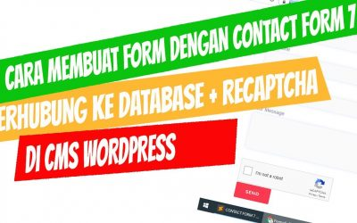 cara menggunakan plugins contact form 7 disimpan ke database,  recaptcha di wordpress