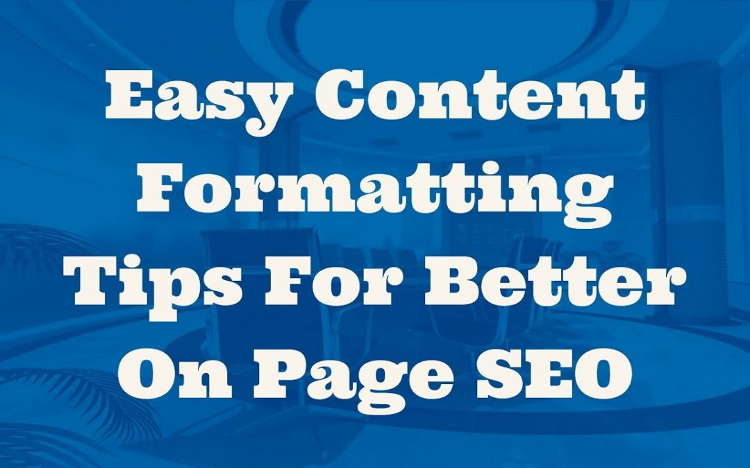 search engine optimization tips – Easy Content Formatting Tips For Better On Page SEO