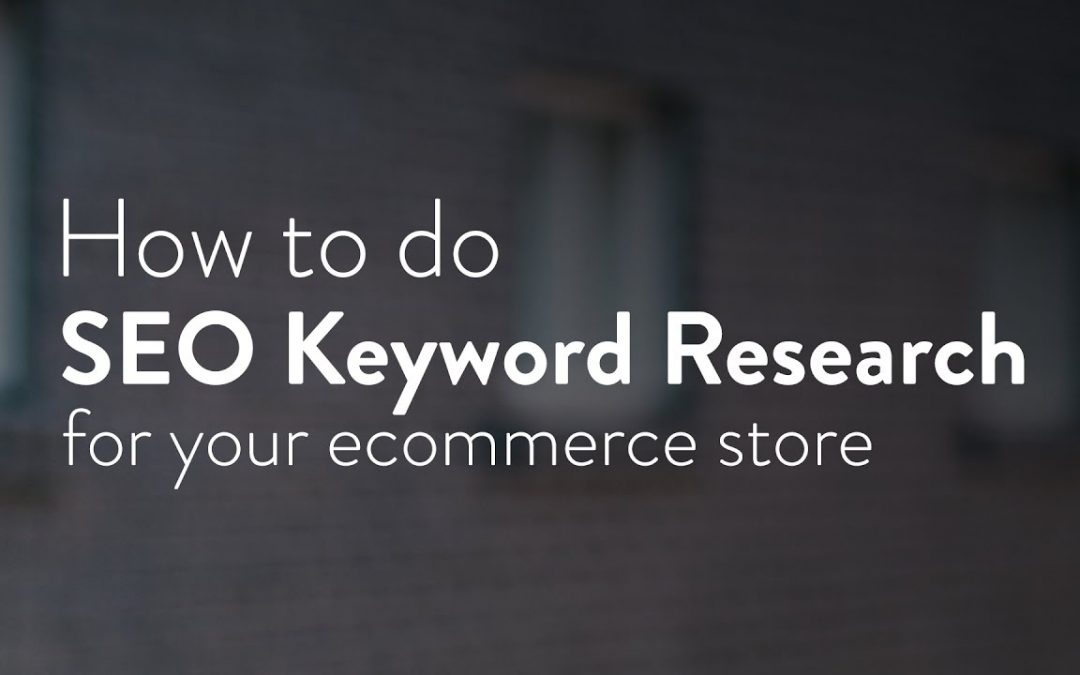 Ecommerce SEO: How to do keyword research to optimize your online store