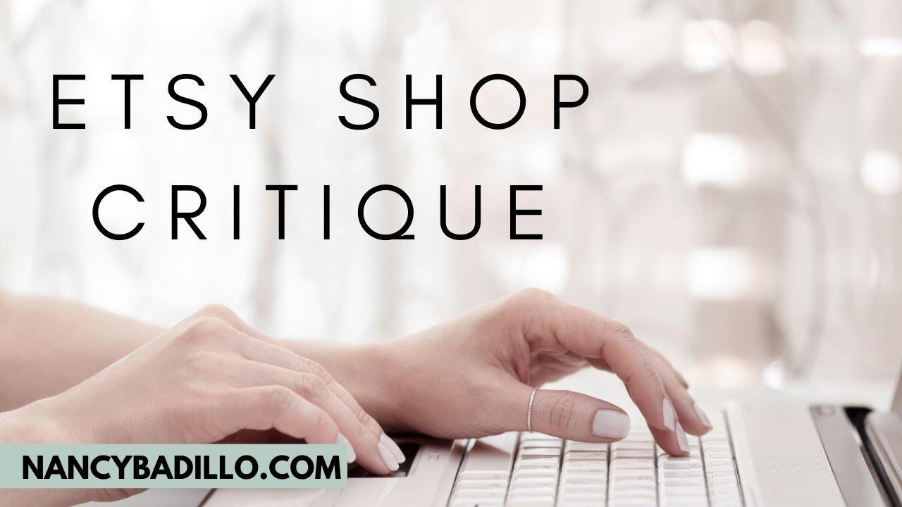 Etsy Shop Critique   Selling On Etsy 2020   Etsy SEO   Nancy Badillo