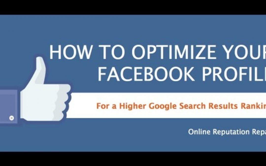 Facebook Optimization to make your Facebook Profile Rank Higher in Google