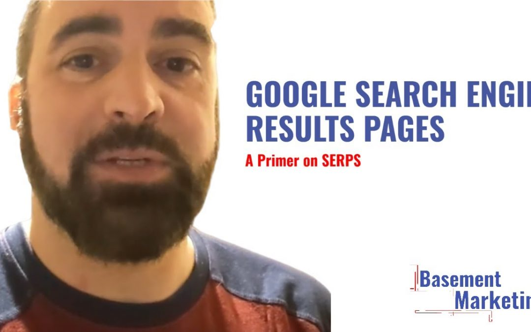 Google Search Engine Results Page (SERP) Primer - Local Search Optimization Tips - BasementMarketing