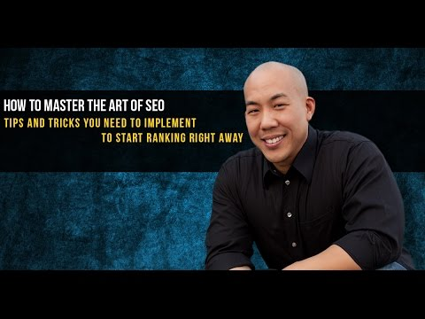 How To Master The Art Of SEO - Tips And Tricks You Need To Implement To Start Ranking Right Away