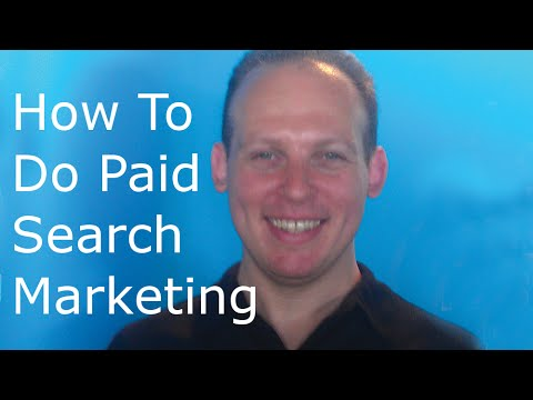 How to do paid search marketing. Tips, strategies and ideas for Google SEM paid search marketing