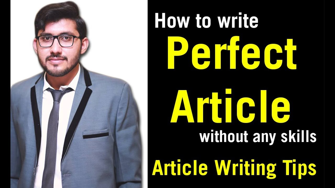 How to write a perfect article without any skills - Article Writing Tips [Urdu - Hindi]