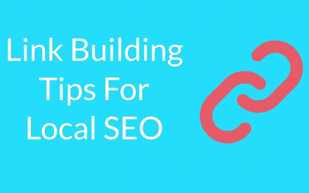 search engine optimization tips – Link Building Tips For Local SEO