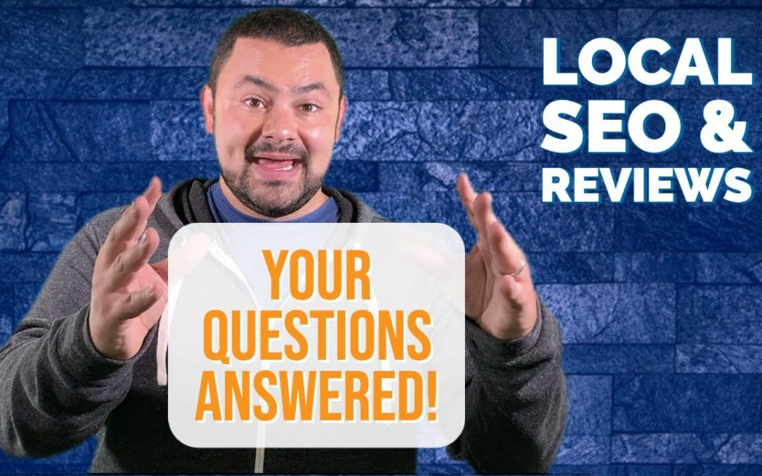Local SEO Tips & Online Reviews Frequently Asked Questions