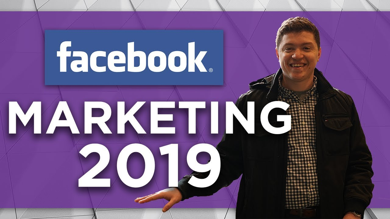 Marketing On Facebook - Get Massive Engagement With Facebook Ads [2019]