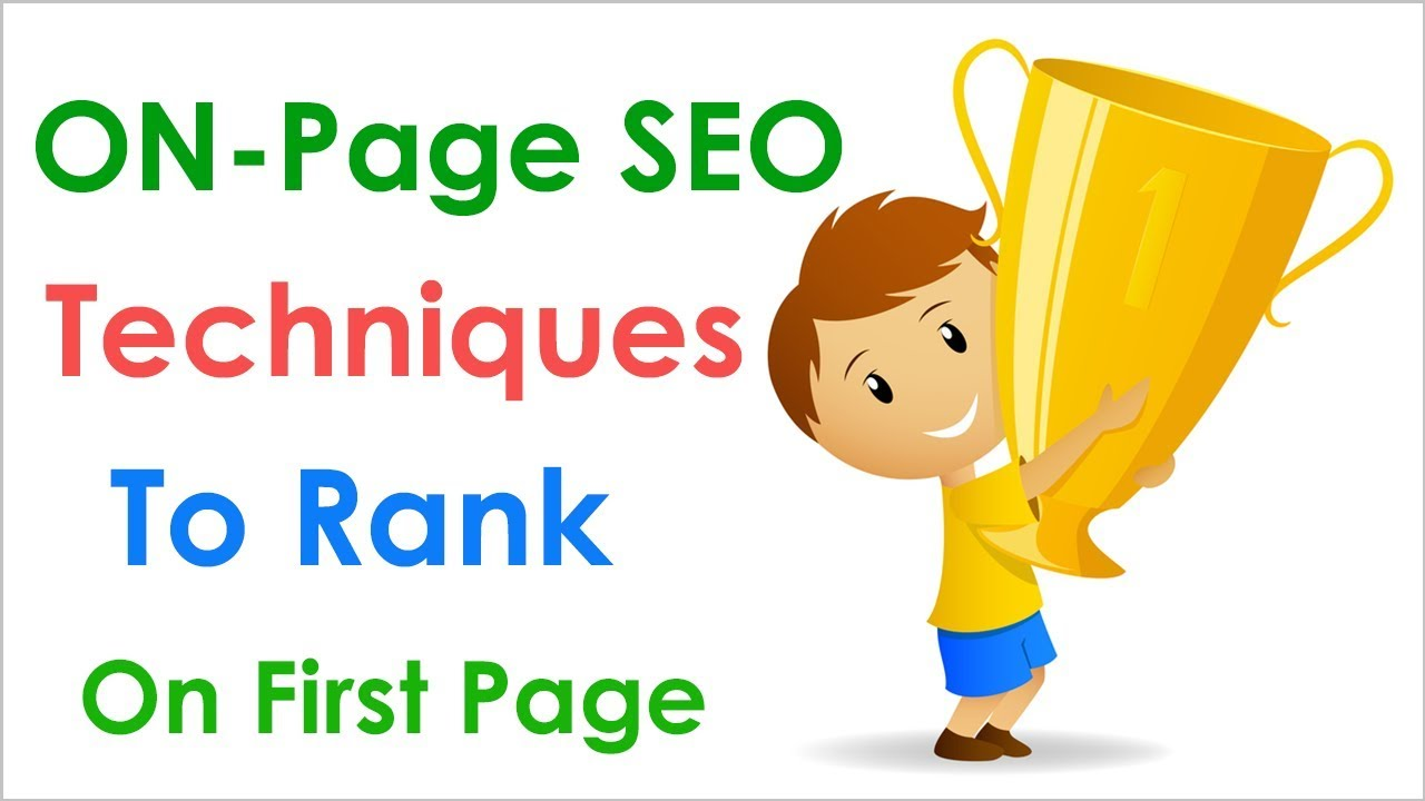 On Page SEO Techniques 2017 | Rank On First Page | Search Engine Optimisation