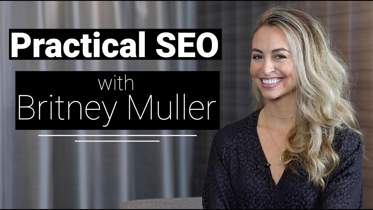Practical SEO with Britney Muller, Senior SEO Scientist at Moz #DBAmiami