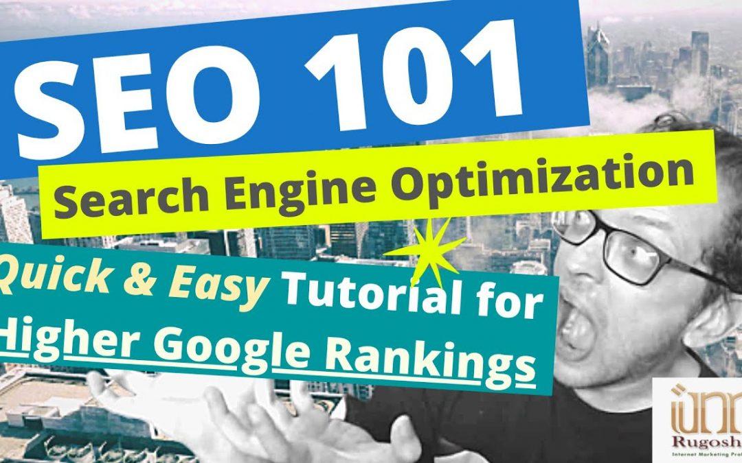 SEO 101 - Search Engine Optimization 2020