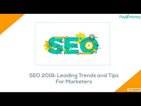 SEO 2018: Leading Trends and Tips For Marketers