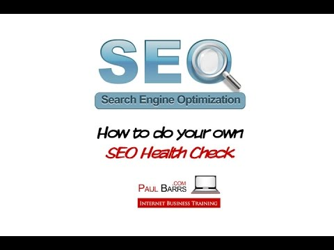 SEO Checklist: How to do your own Search Engine Optimisation Health Check.