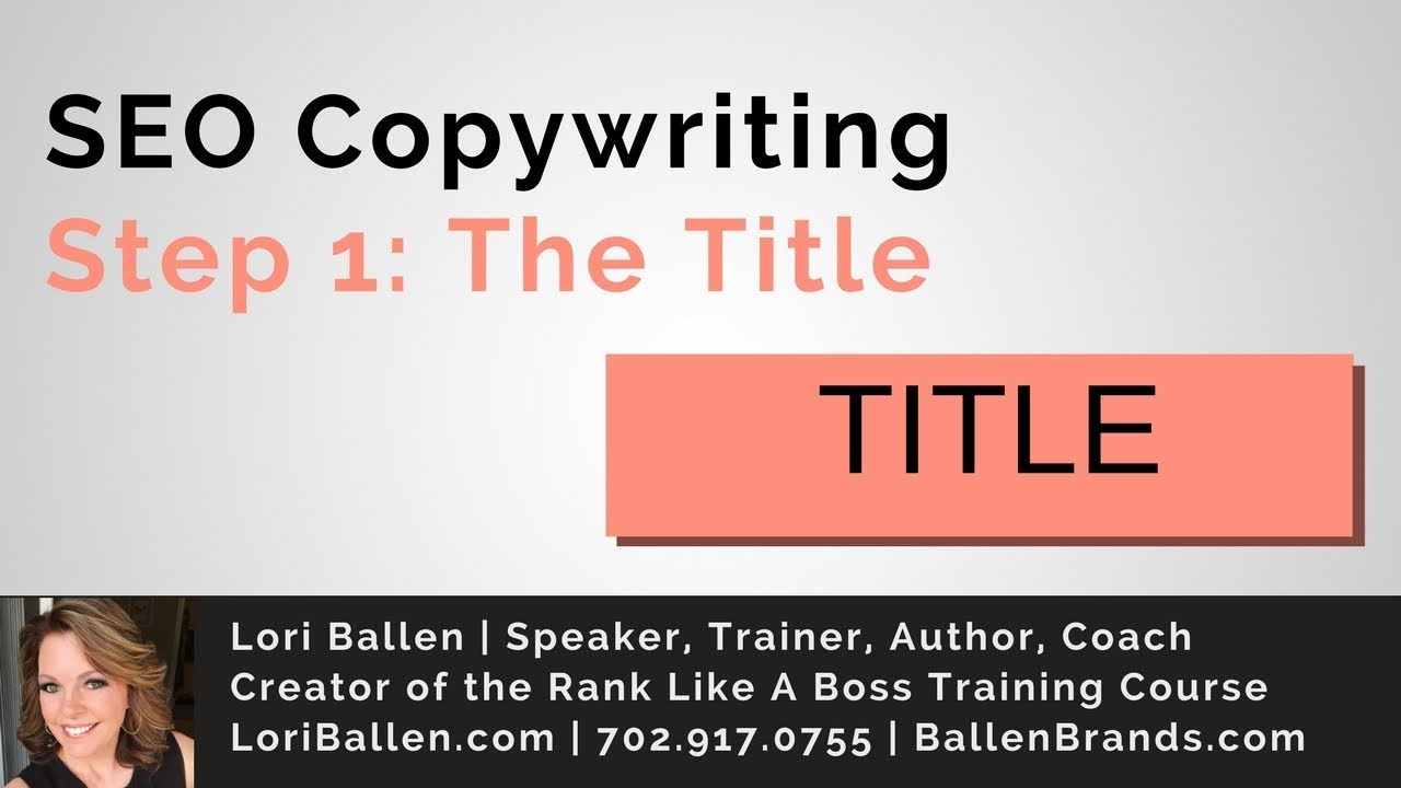 SEO Copywriting Tips | Your Page Title | |On Page SEO | LoriBallen.com 2018 [3:34]