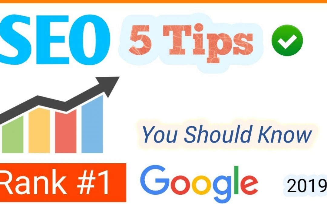 search engine optimization tips – SEO For Beginners: 5 Powerful SEO Tips to Rank #1 on Google in 2019