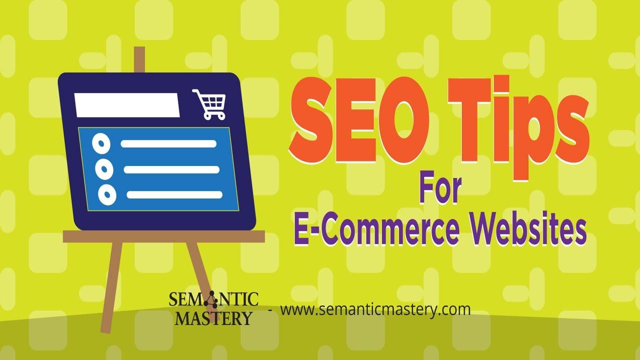 SEO Tips For E Commerce Websites