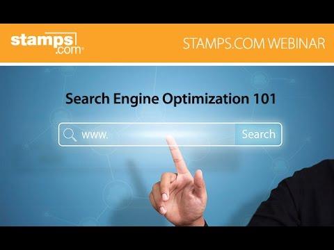 Stamps.com Webinar -- Search Engine Optimization 101