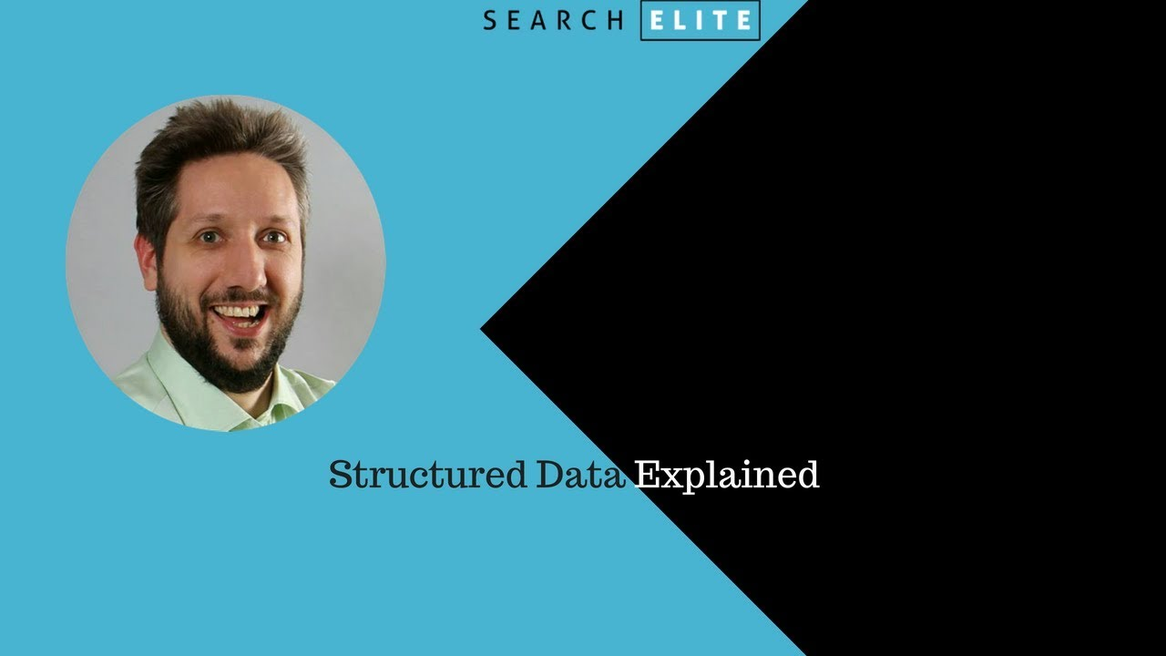 Structured Data Explained | Search Elite SEO Conference