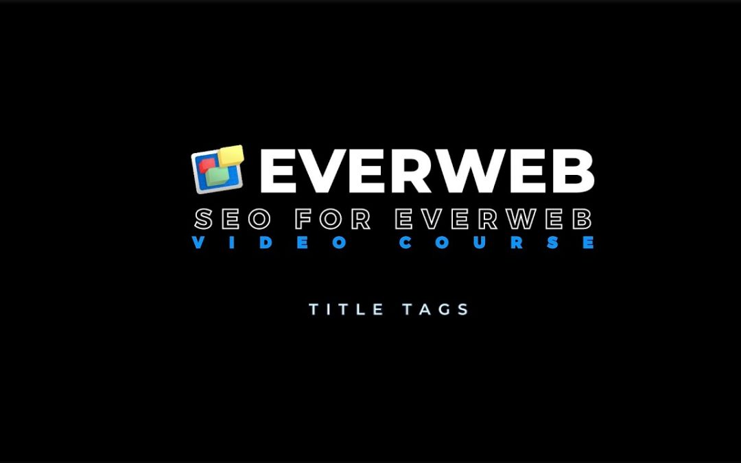 Title Tags - The Most Important SEO Optimization