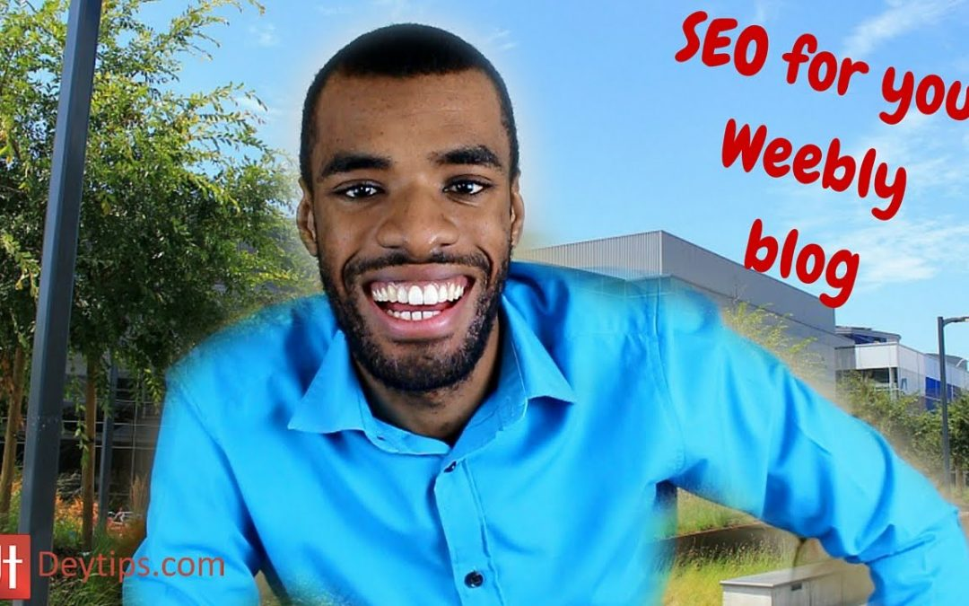 Weebly Blog Tips | Constructing SEO for your Weebly blog posts