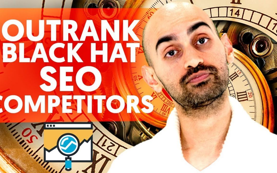 search engine optimization tips – What is Black Hat SEO Costing You? (How to Outrank Black Hat SEO Competitors)