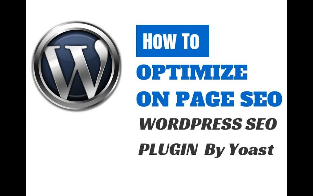 Wordpress SEO by Yoast [Tutorial] How to optimize on page SEO