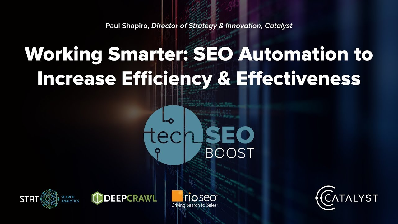 Working Smarter: SEO Automation to Increase Efficiency & Effectiveness