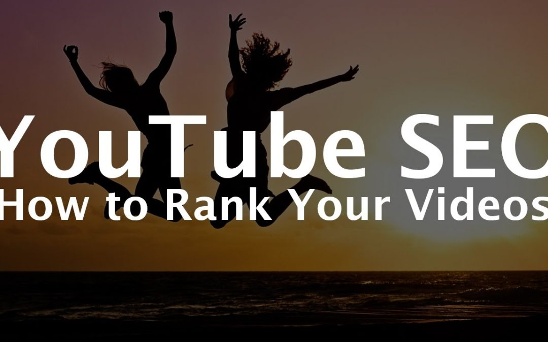 YouTube SEO Tips - How to Rank on YouTube Video SEO
