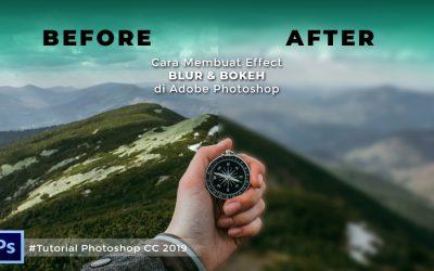 Cara Membuat Effect Blur & Bokeh di Adobe Photoshop