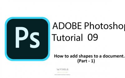 Adobe Photoshop – Tutorial 09 ( Adding shapes – Part 1) 🔥🔥