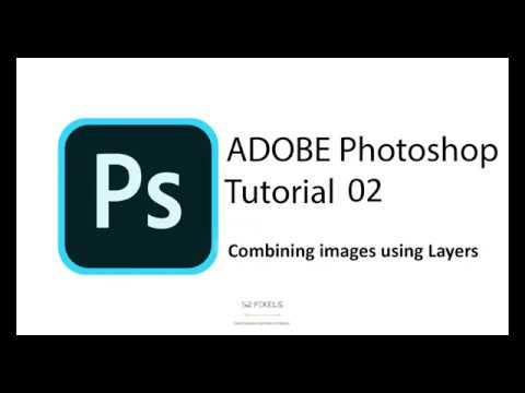 Adobe Photoshop – Tutorial 02 (How to combine and merge Images).