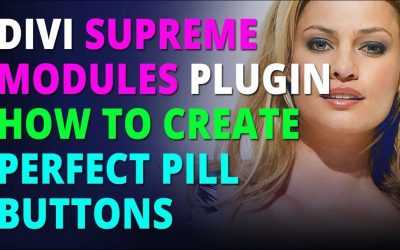 Divi Supreme Modules Plugin How To Create Perfect Pill Buttons