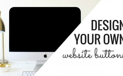 Do It Yourself – Tutorials – Design Your Own Branded Website Buttons Using Canva | Beginner Friendly Tutorial