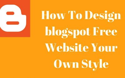 Do It Yourself – Tutorials – How To Design blogspot Free Website Your Own Style