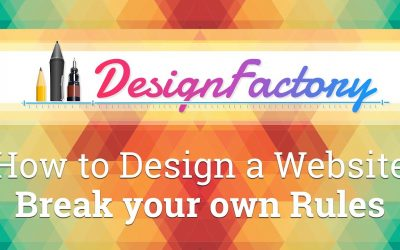 Do It Yourself – Tutorials – How to Design a Website – Break your own Rules